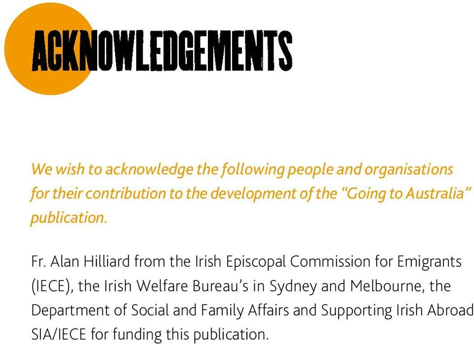 Alan Hilliard from the Irish Episcopal Commission for Emigrants (IECE), the Irish Welfare
