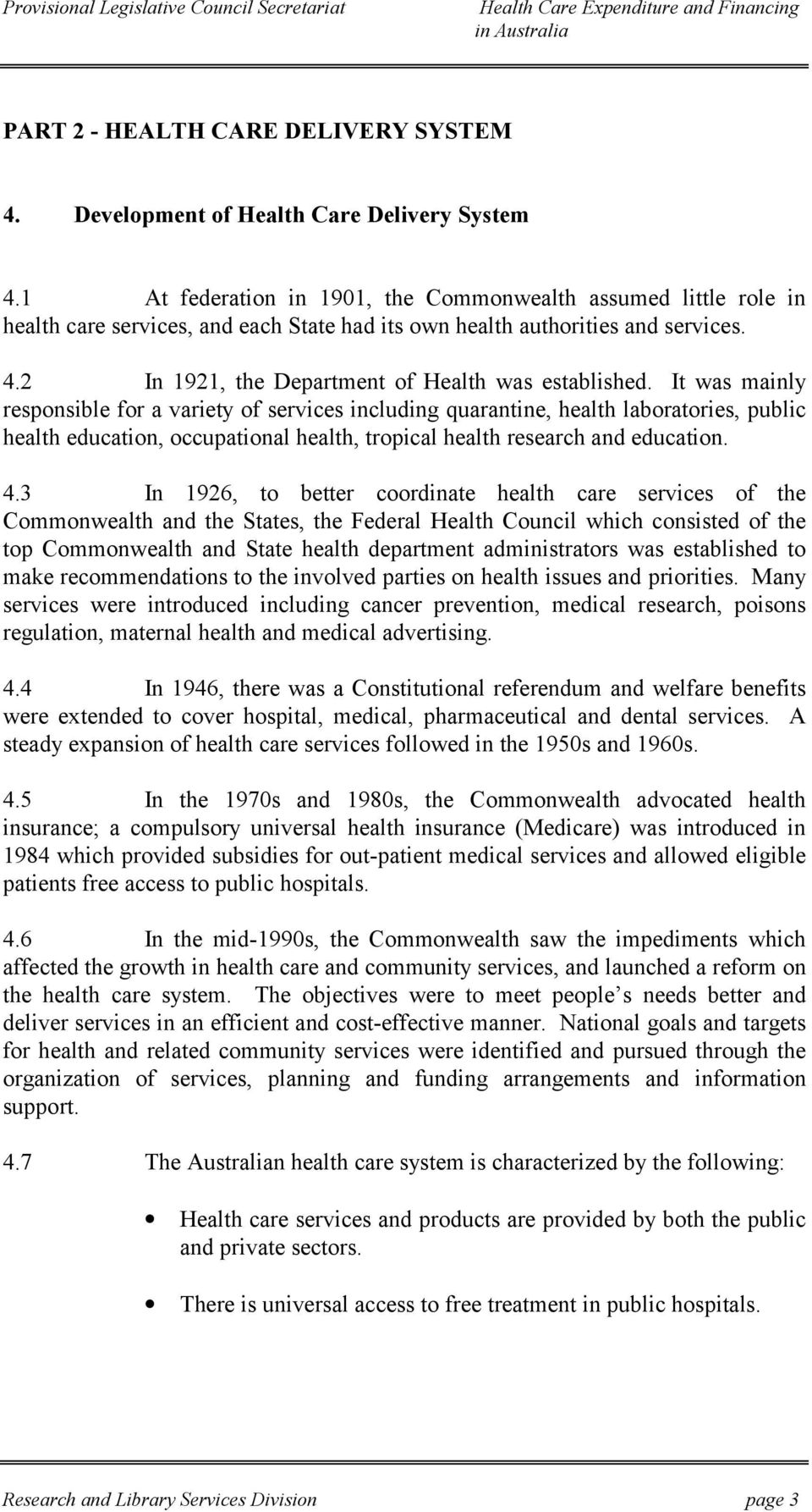 2 In 1921, the Department of Health was established.