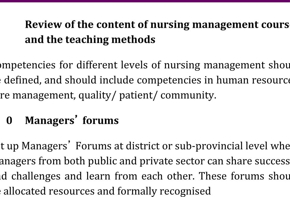 Managers forums t up Managers Forums at district or sub-provincial level whe nagers from both public and private