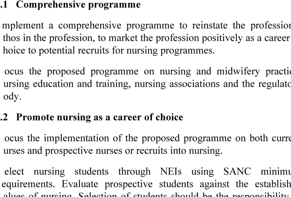 . the proposed programme on nursing and midwifery practic education and training, nursing associations and the regulato.