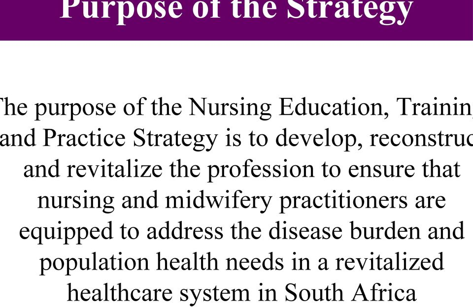 ensure that nursing and midwifery practitioners are equipped to address the