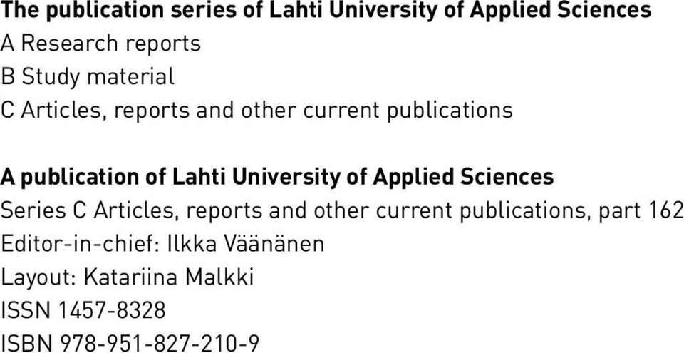 University of Applied Sciences Series C Articles, reports and other current publications,