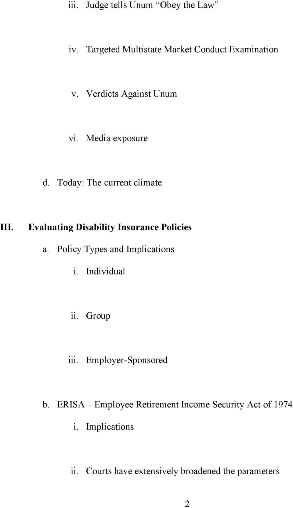 Evaluating Disability Insurance Policies a. Policy Types and Implications i.