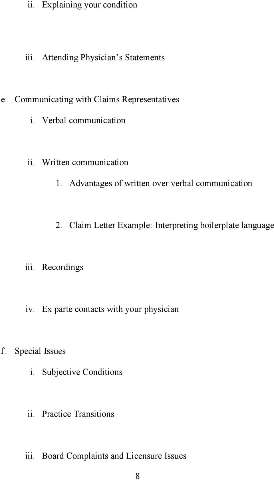 Advantages of written over verbal communication 2.
