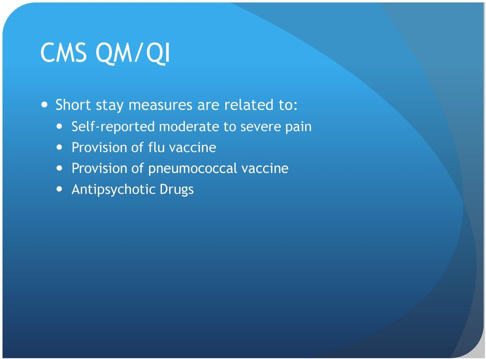 severe pain Provision of flu vaccine