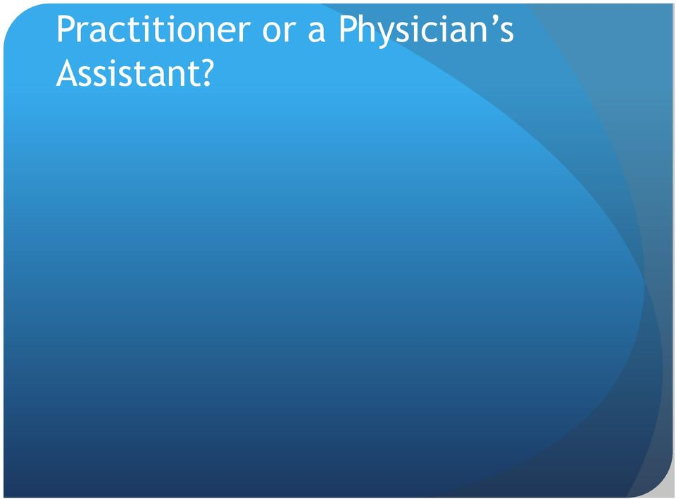 Practitioner or