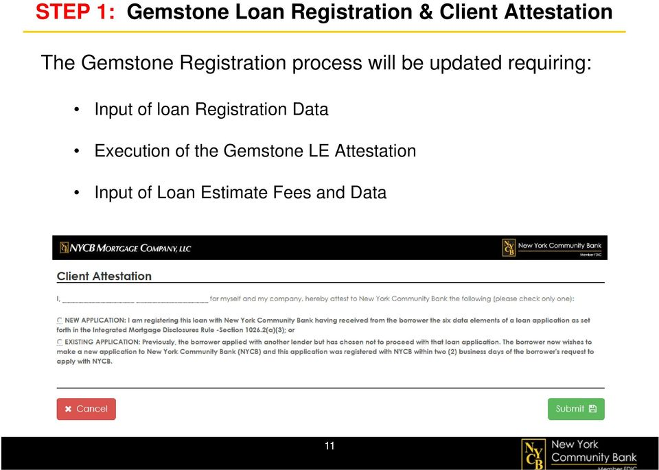 requiring: Input of loan Registration Data Execution of