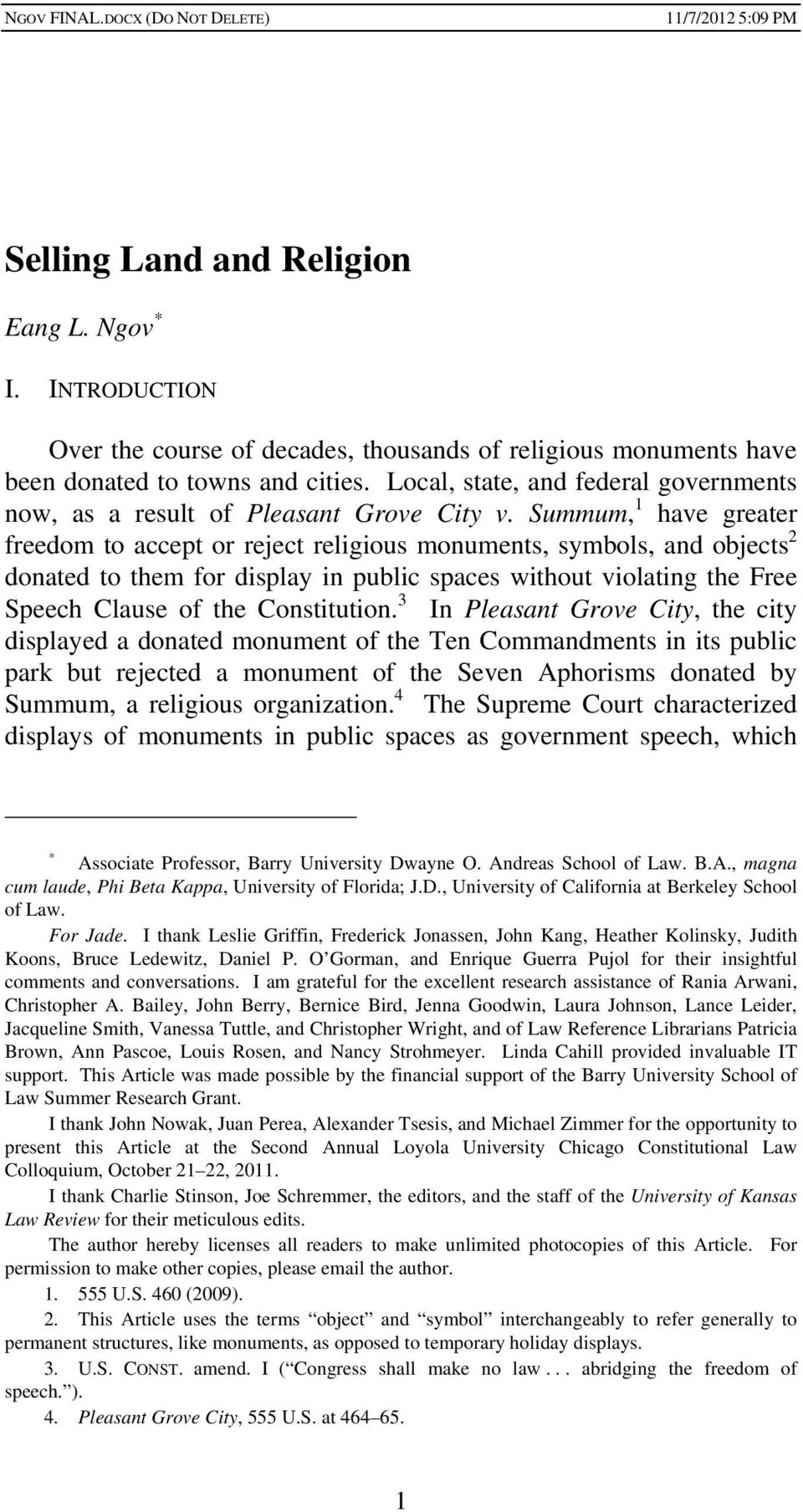 Summum, 1 have greater freedom to accept or reject religious monuments, symbols, and objects 2 donated to them for display in public spaces without violating the Free Speech Clause of the