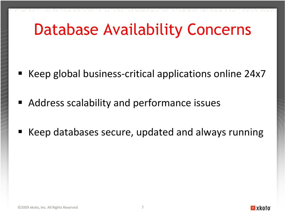 scalability and performance issues Keep databases