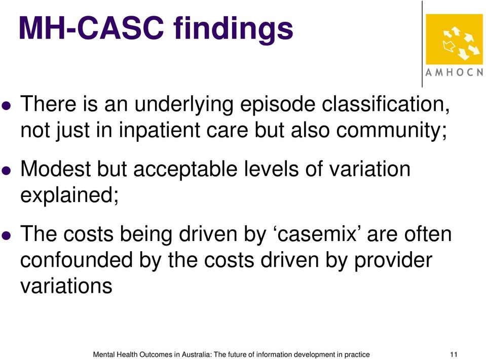being driven by casemix are often confounded by the costs driven by provider variations