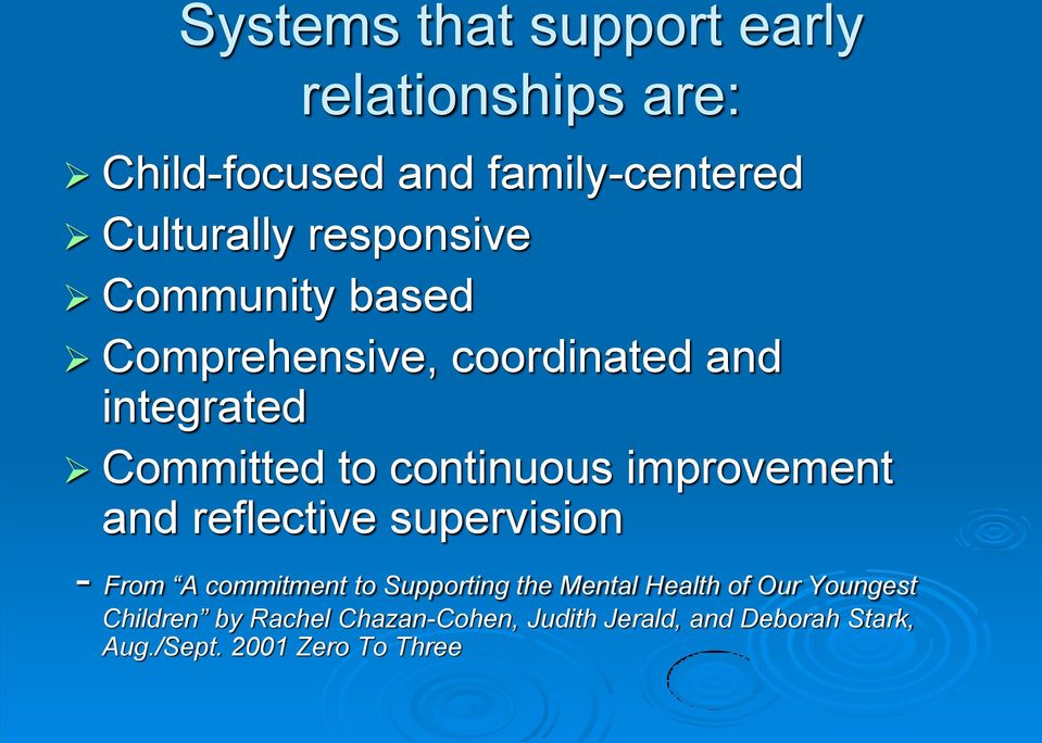 improvement and reflective supervision - From A commitment to Supporting the Mental Health of