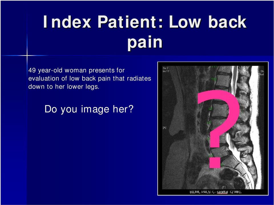 evaluation of low back pain that
