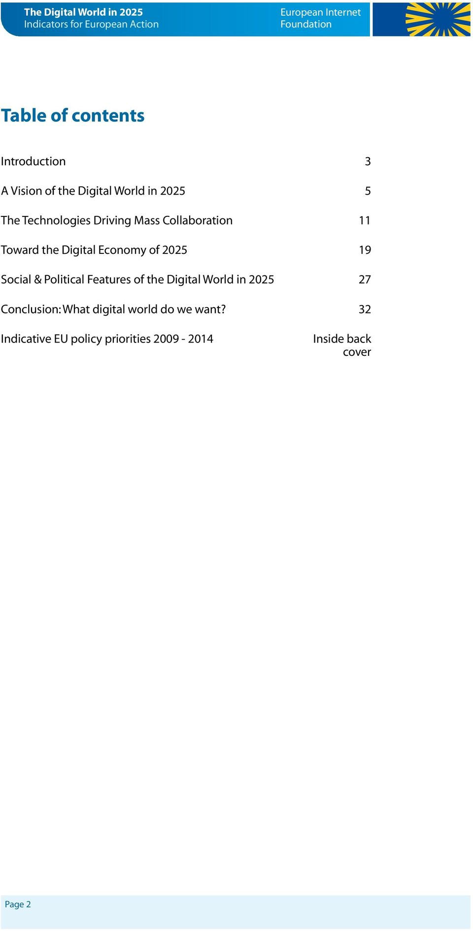 Social & Political Features of the Digital World in 2025 27 Conclusion: What