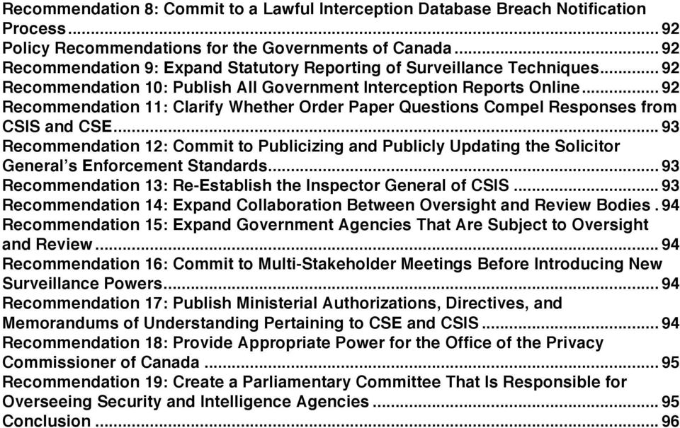 .. 92 Recommendation 11: Clarify Whether Order Paper Questions Compel Responses from CSIS and CSE.
