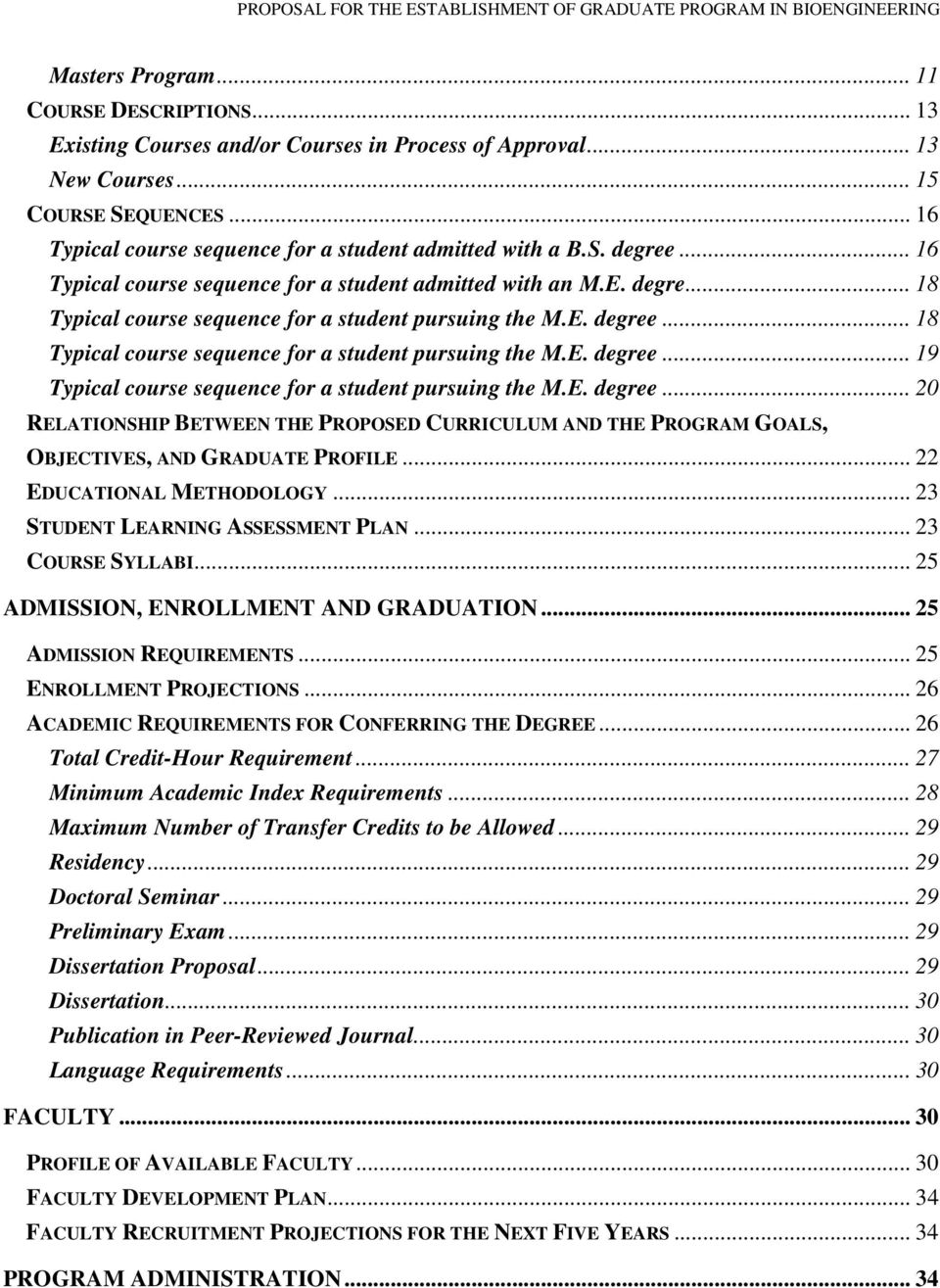 E. degree... 18 Typical course sequence for a student pursuing the M.E. degree... 19 Typical course sequence for a student pursuing the M.E. degree... 20 RELATIONSHIP BETWEEN THE PROPOSED CURRICULUM AND THE PROGRAM GOALS, OBJECTIVES, AND GRADUATE PROFILE.