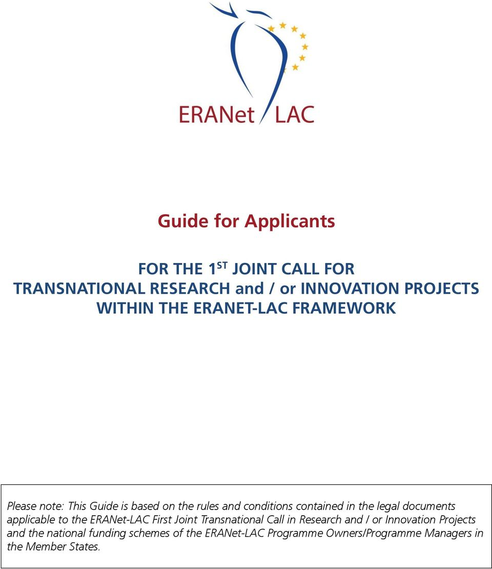 documents applicable to the ERANet-LAC First Joint Transnational Call in Research and / or Innovation