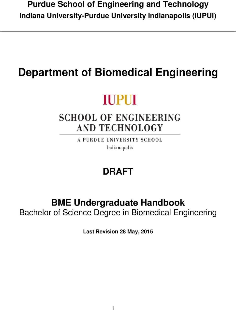 Biomedical Engineering DRAFT BME Undergraduate Handbook