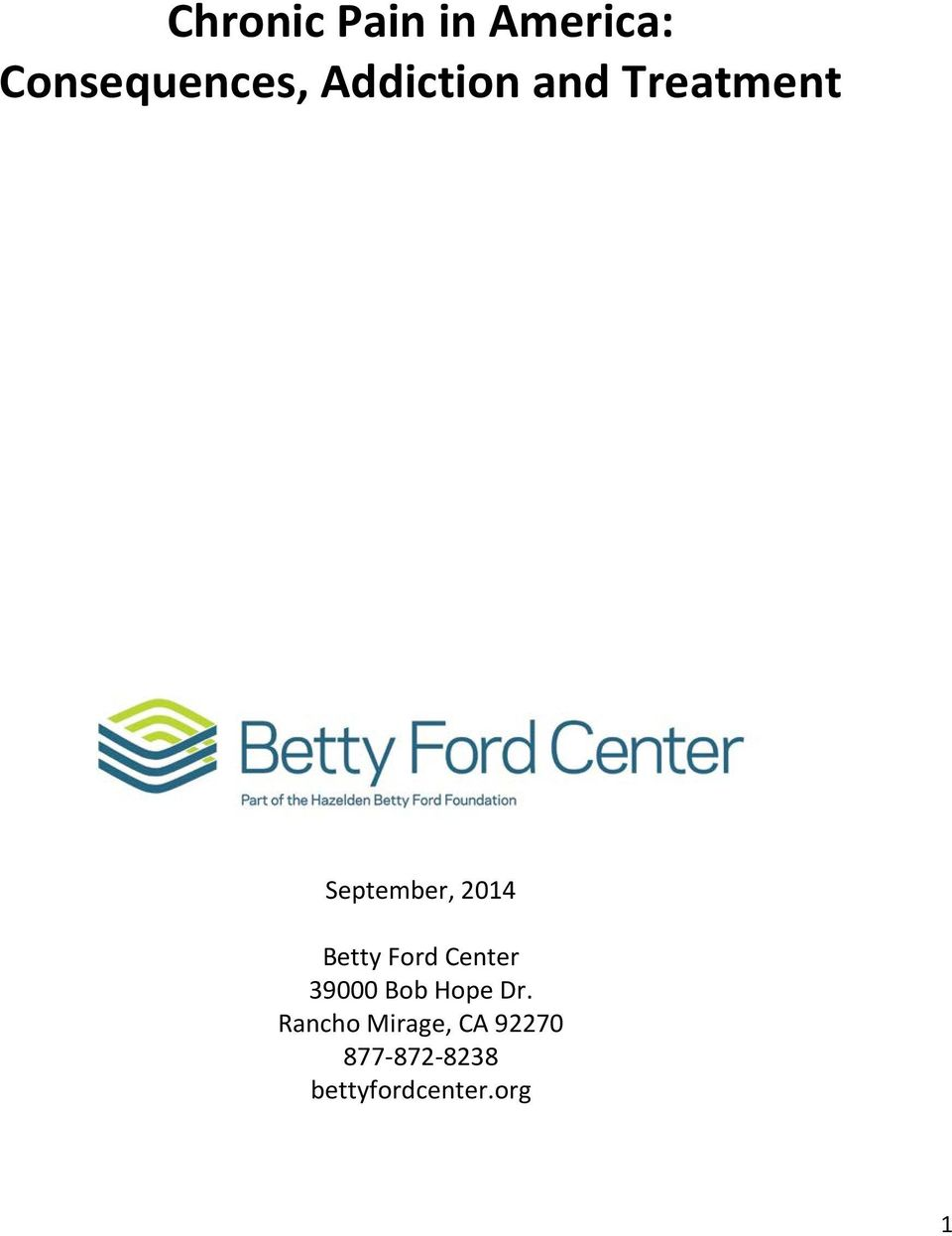 Betty Ford Center 39000 Bob Hope Dr.
