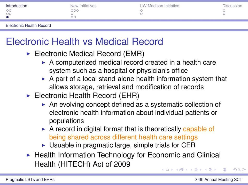 concept defined as a systematic collection of electronic health information about individual patients or populations A record in digital format that is theoretically capable of