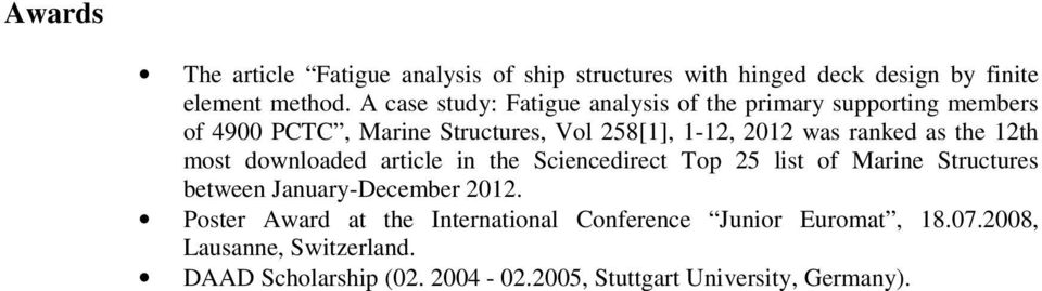 ranked as the 12th most downloaded article in the Sciencedirect Top 25 list of Marine Structures between January-December 2012.