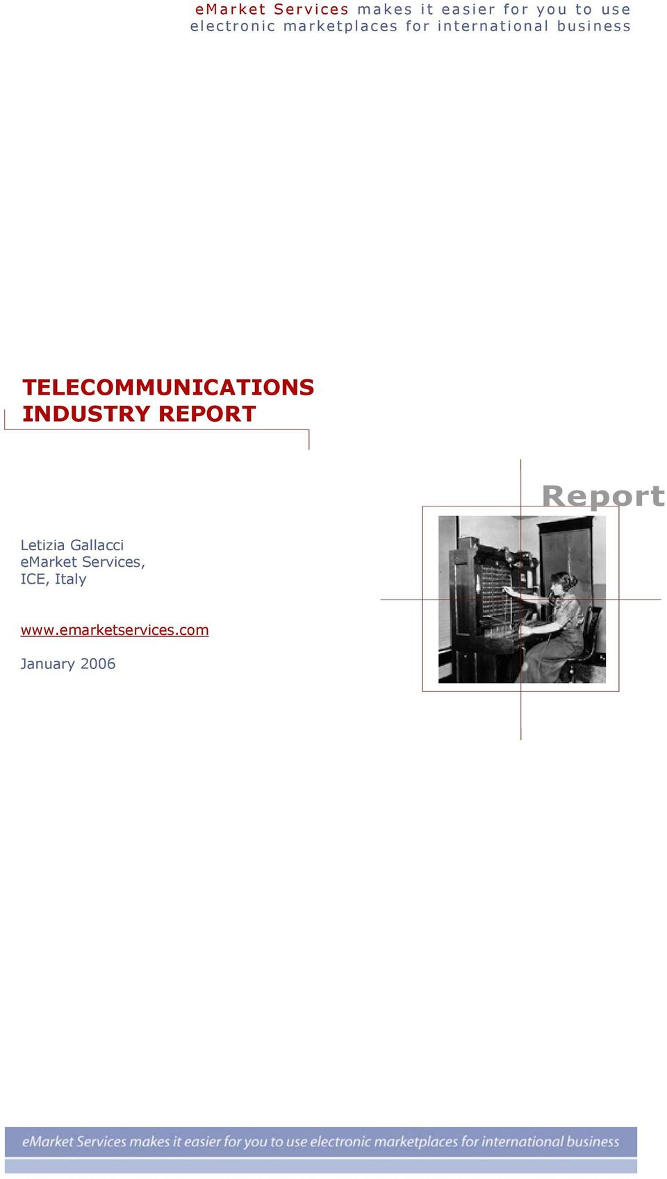 TELECOMMUNICATIONS INDUSTRY REPORT Report Letizia