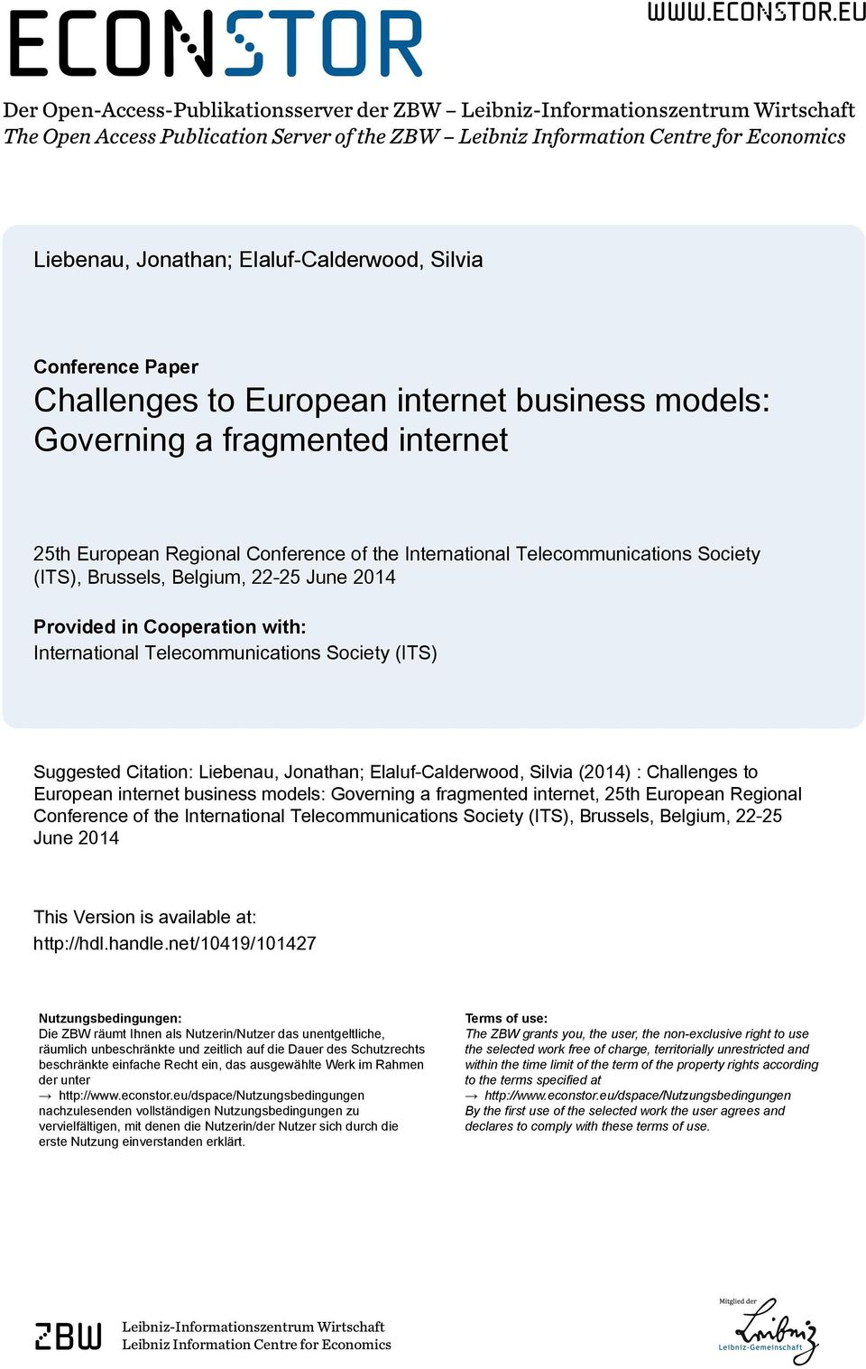 eu Der Open-Access-Publikationsserver der ZBW Leibniz-Informationszentrum Wirtschaft The Open Access Publication Server of the ZBW Leibniz Information Centre for Economics Liebenau, Jonathan;