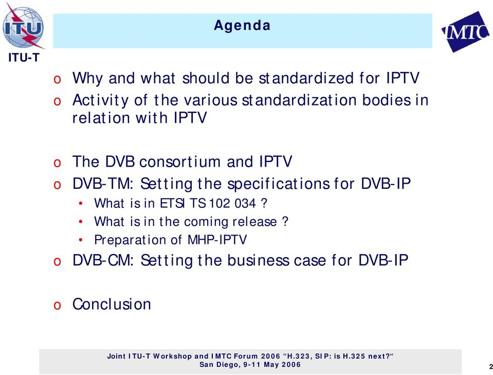 the specificatins fr DVB-IP What is in ETSI TS 102 034? What is in the cming release?