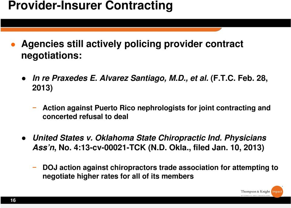 28, 2013) Action against Puerto Rico nephrologists for joint contracting and concerted refusal to deal United States v.