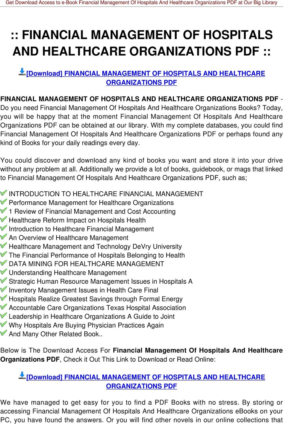 Today, you will be happy that at the moment Financial Management Of Hospitals And Healthcare Organizations PDF can be obtained at our library.
