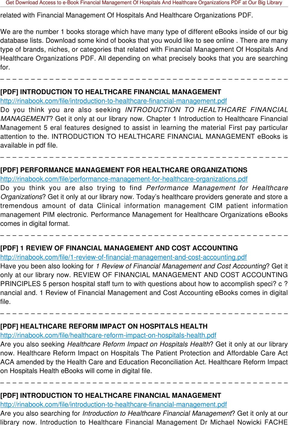There are many type of brands, niches, or categories that related with Financial Management Of Hospitals And Healthcare Organizations PDF.