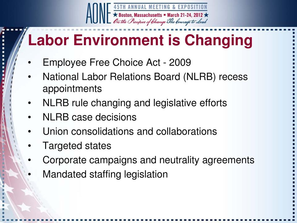 efforts NLRB case decisions Union consolidations and collaborations Targeted