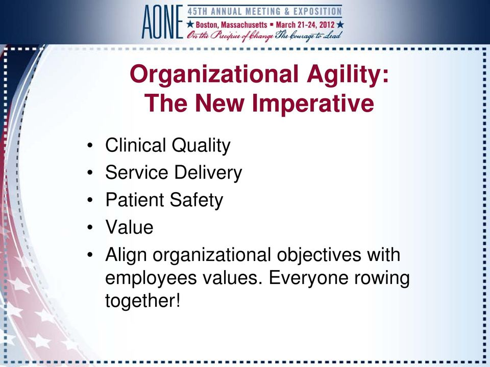 Safety Value Align organizational objectives