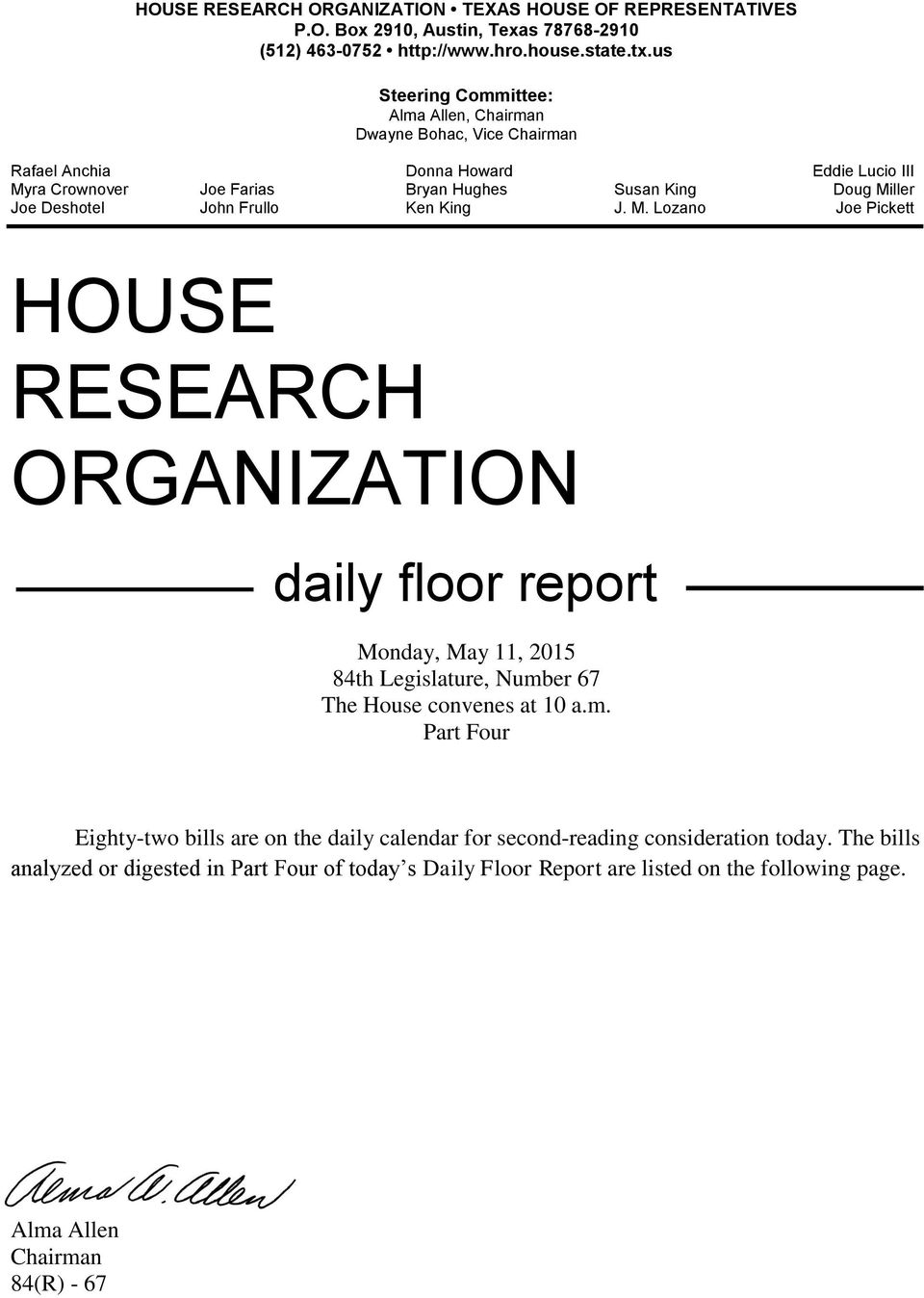 Deshotel John Frullo Ken King J. M. Lozano Joe Pickett HOUSE RESEARCH ORGANIZATION daily floor report Monday, May 11, 2015 84th Legislature, Numb