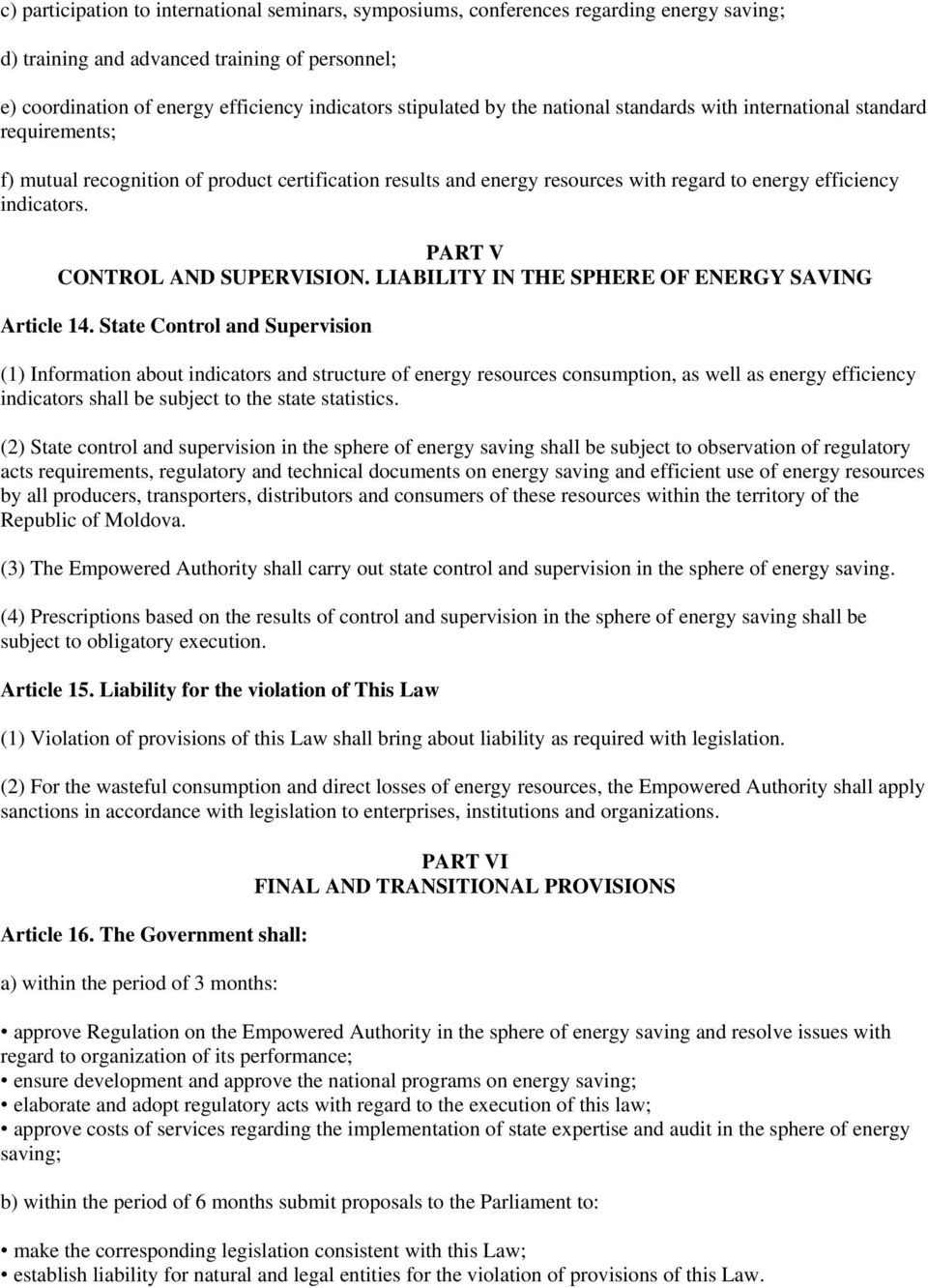 PART V CONTROL AND SUPERVISION. LIABILITY IN THE SPHERE OF ENERGY SAVING Article 14.