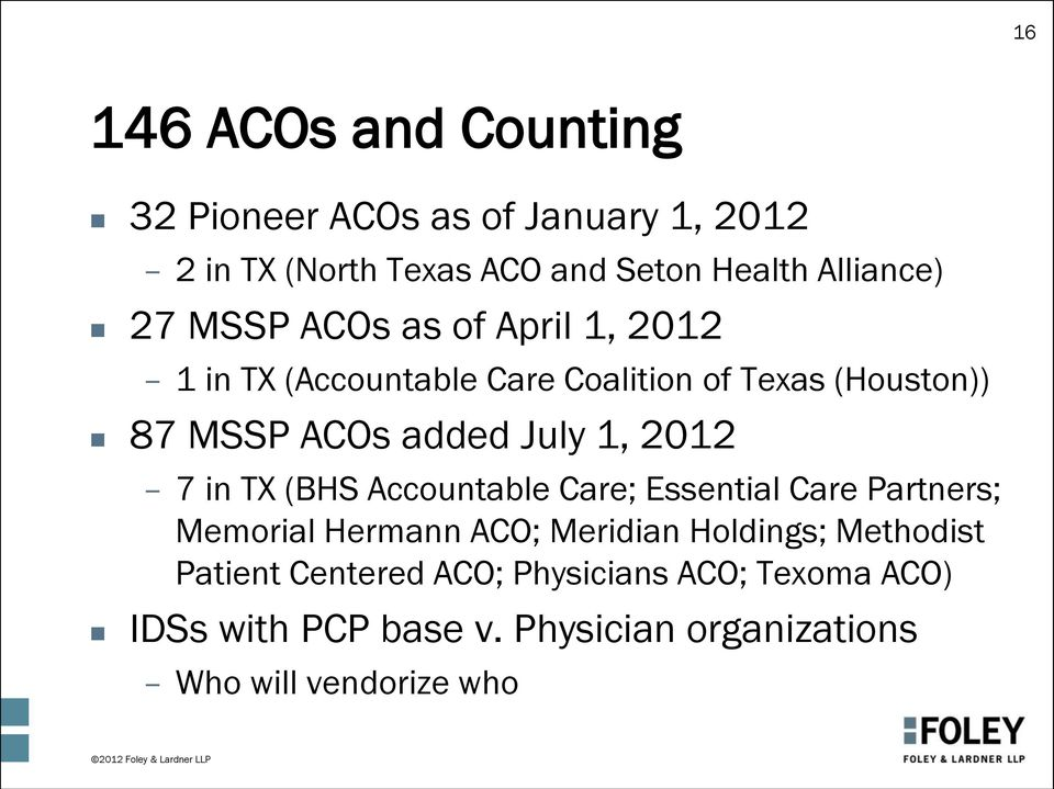 2012 7 in TX (BHS Accountable Care; Essential Care Partners; Memorial Hermann ACO; Meridian Holdings; Methodist