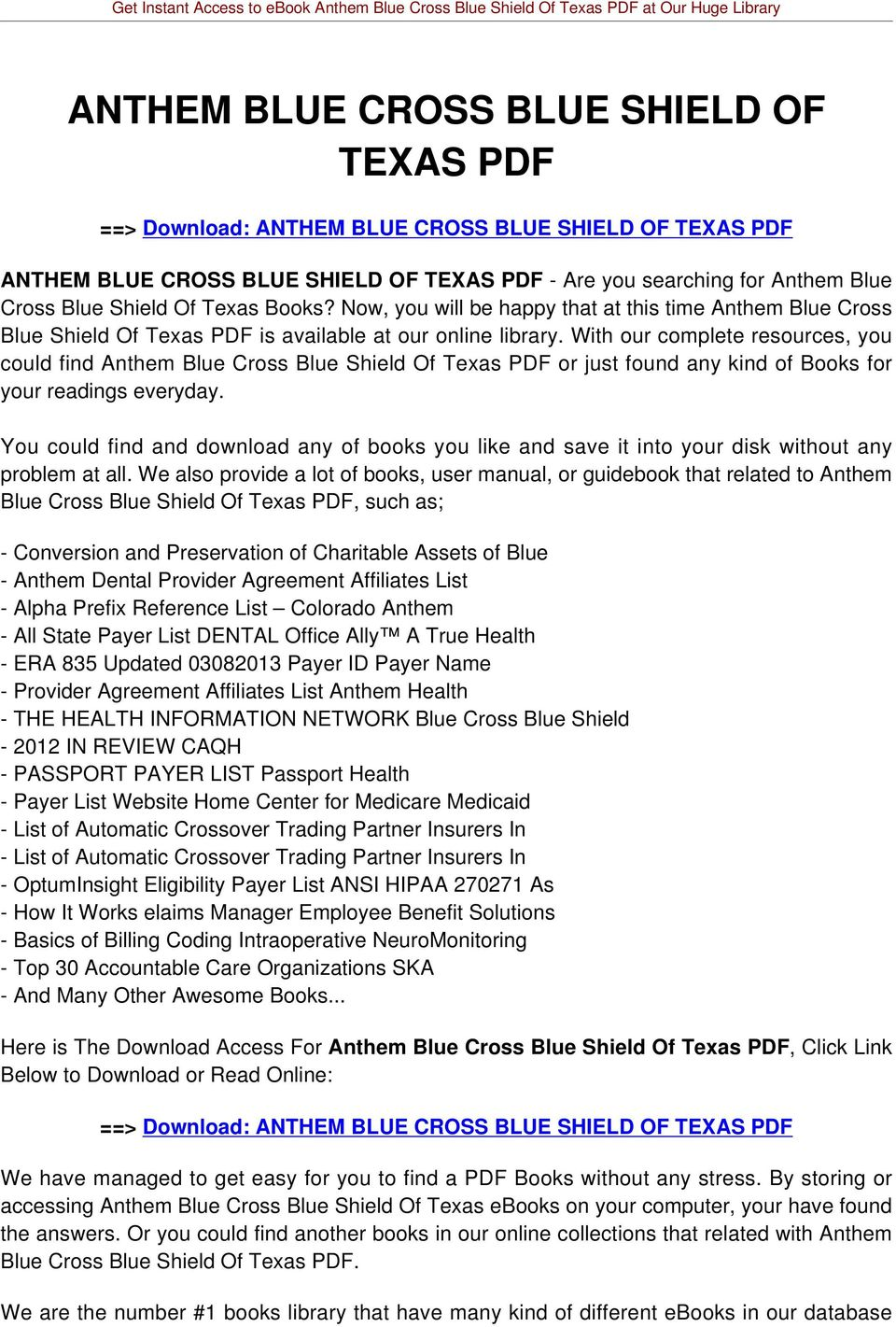 With our complete resources, you could find Anthem Blue Cross Blue Shield Of Texas PDF or just found any kind of Books for your readings everyday.