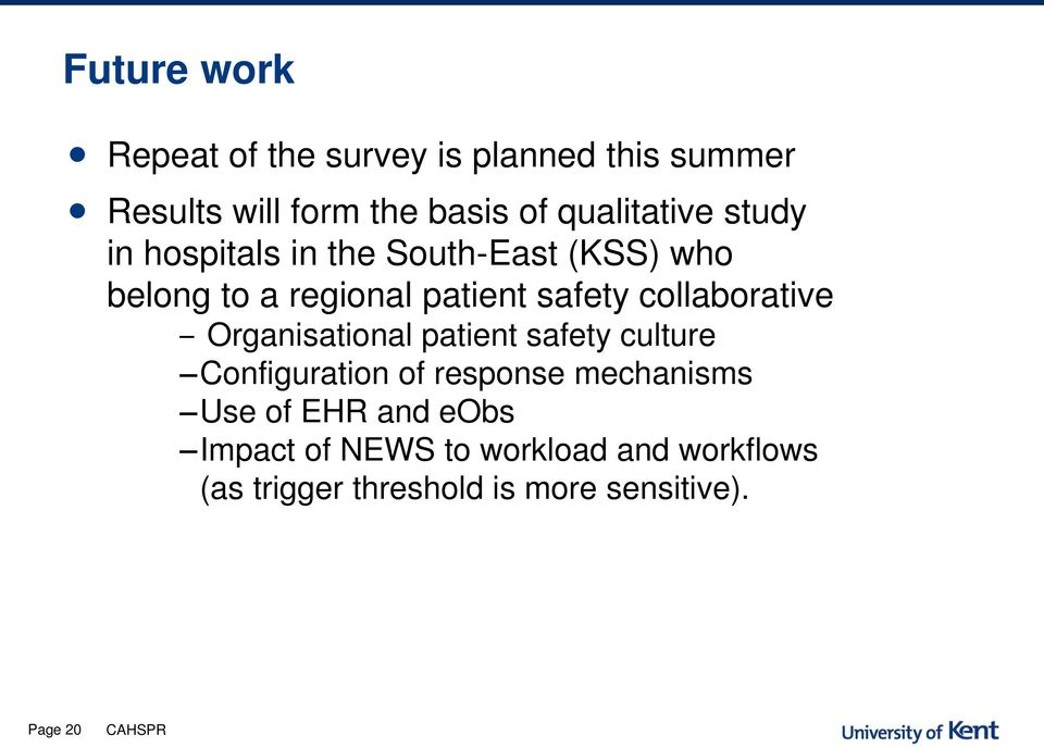 collaborative Organisational patient safety culture Configuration of response mechanisms Use of