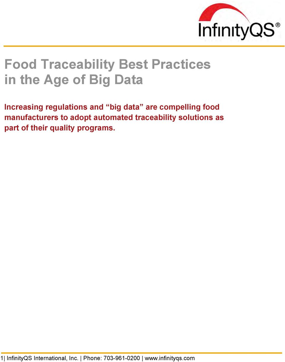 traceability solutions as part of their quality programs.