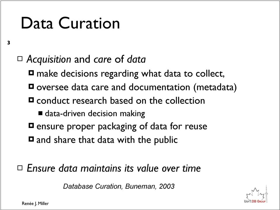 collection data-driven decision making ensure proper packaging of data for reuse and