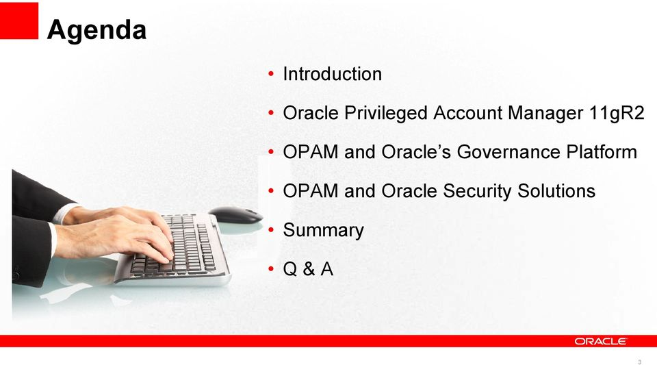OPAM and Oracle s Governance