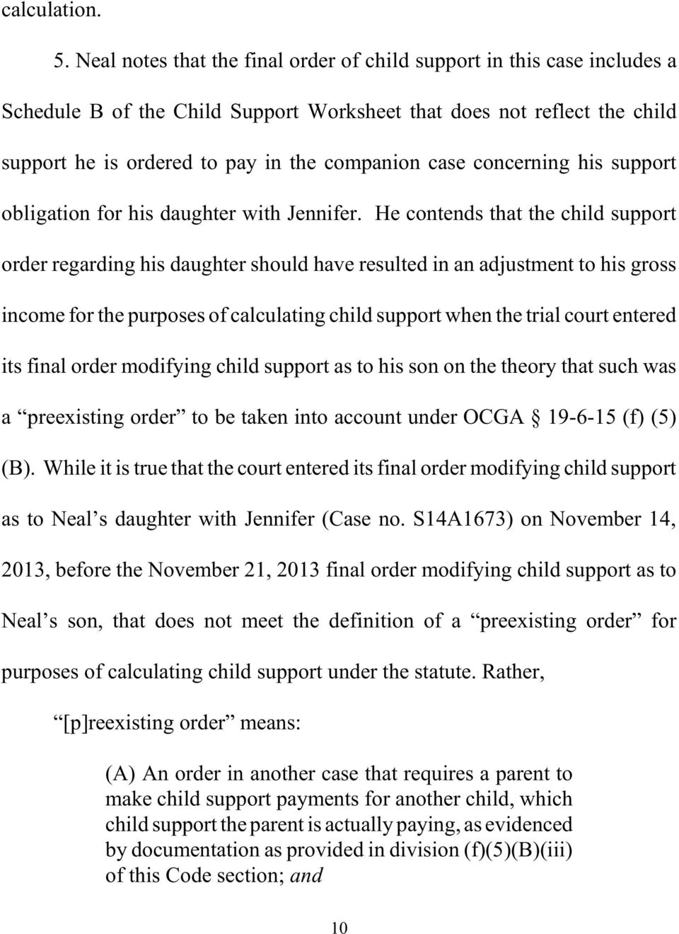 concerning his support obligation for his daughter with Jennifer.