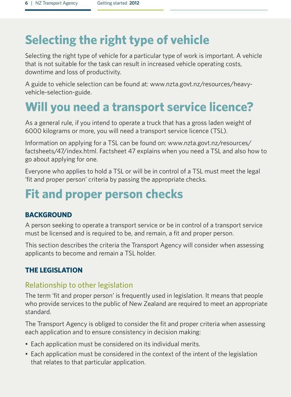 nz/resources/heavyvehicle-selection-guide. Will you need a transport service licence?