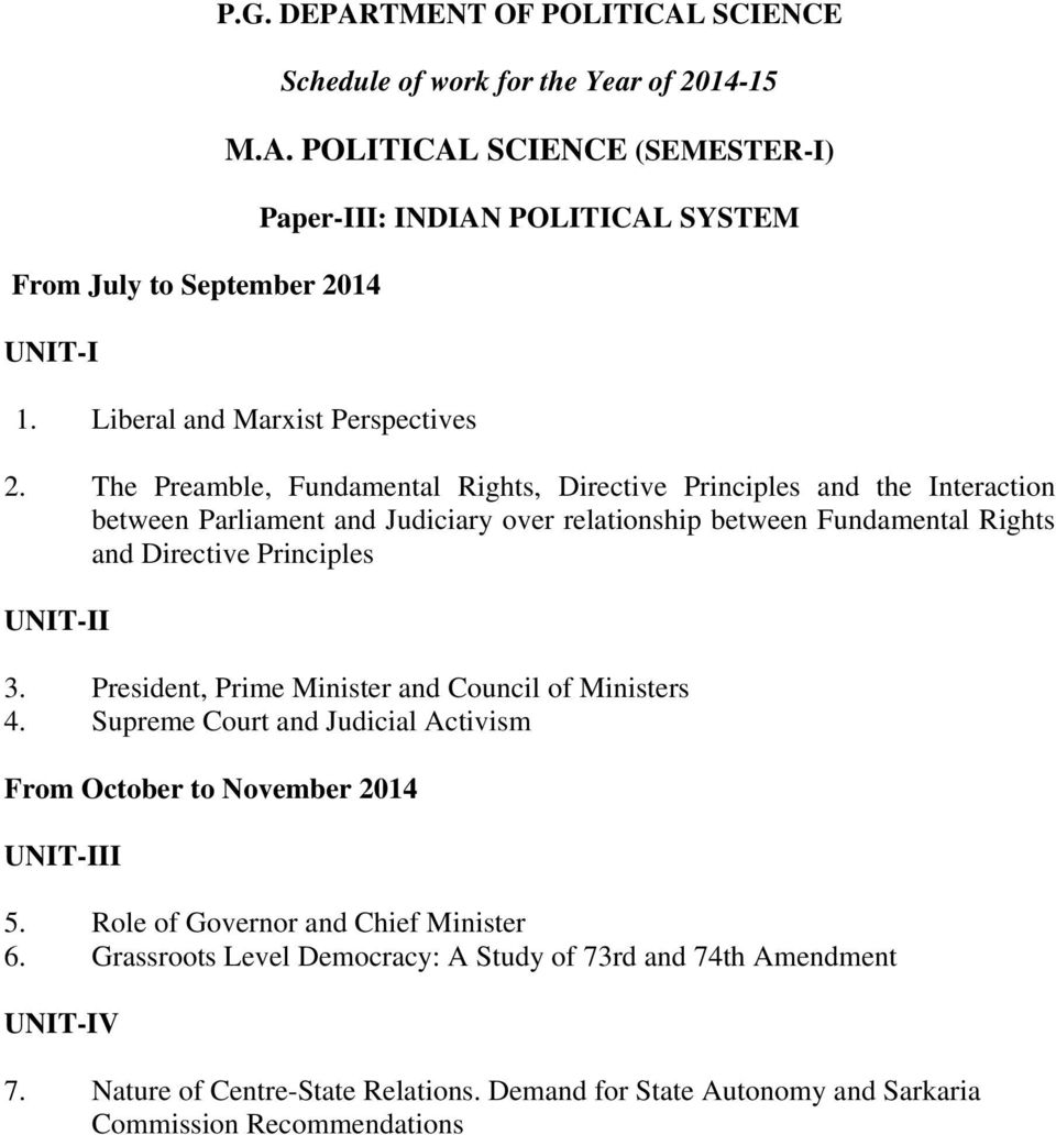 and Directive Principles 3. President, Prime Minister and Council of Ministers 4. Supreme Court and Judicial Activism I 5.