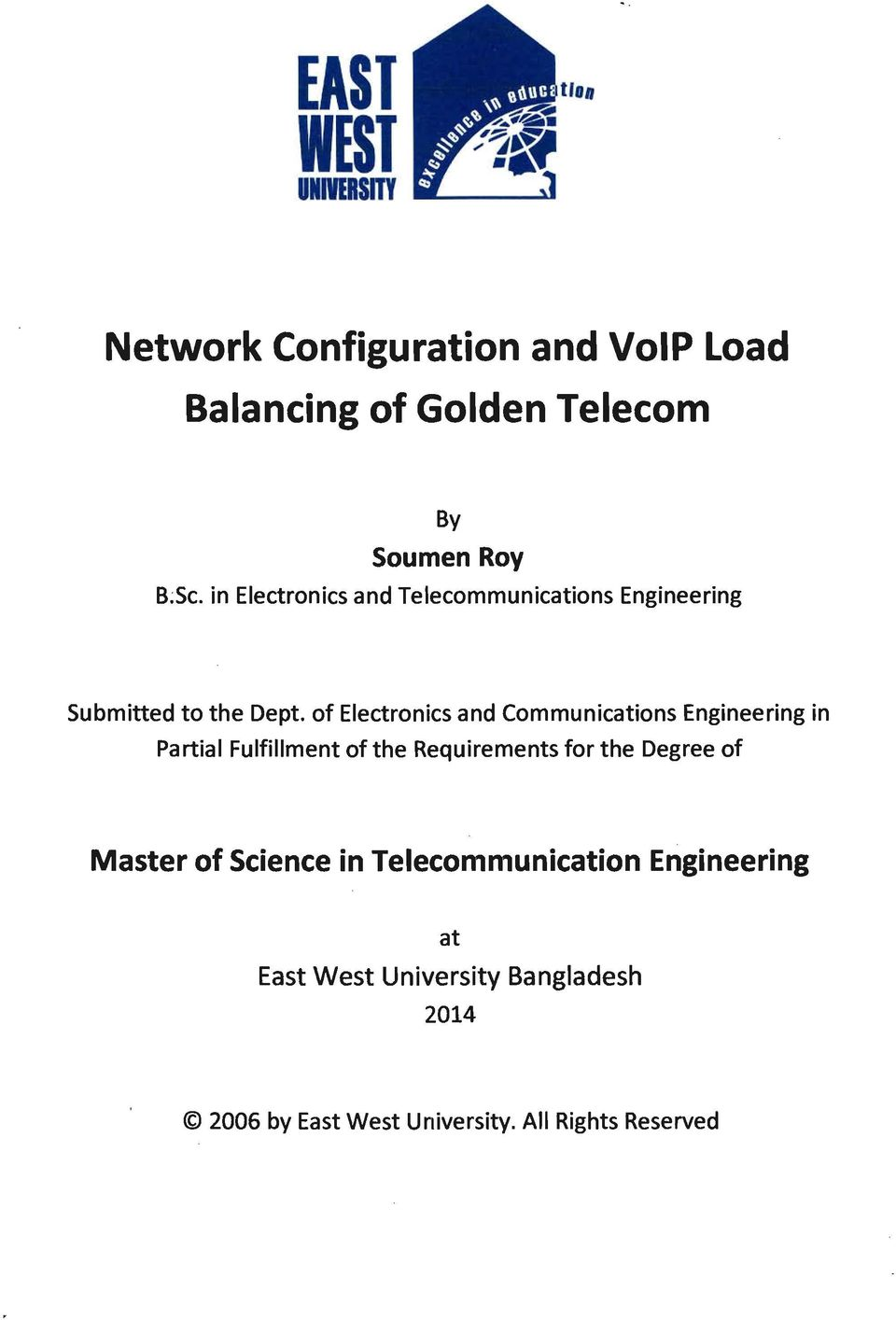 of Electronics and Communications Engineering in Partial Fulfillment of the Requirements for the Degree of
