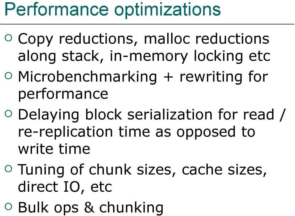 Delaying block serialization for read / re-replication time as opposed to