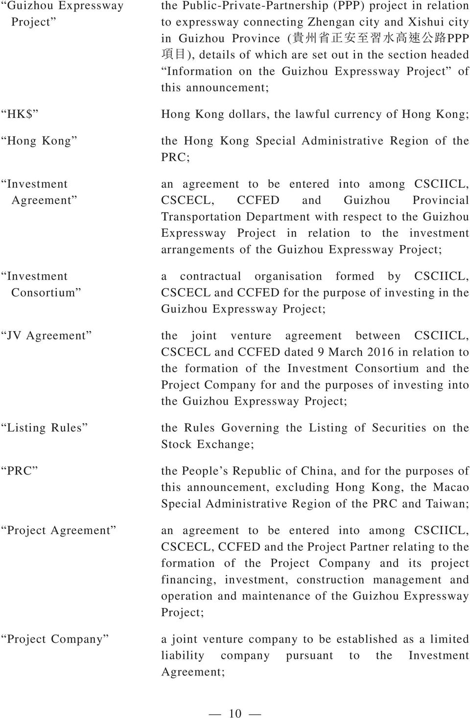 the Hong Kong Special Administrative Region of the PRC; an agreement to be entered into among CSCIICL, CSCECL, CCFED and Guizhou Provincial Transportation Department with respect to the Guizhou
