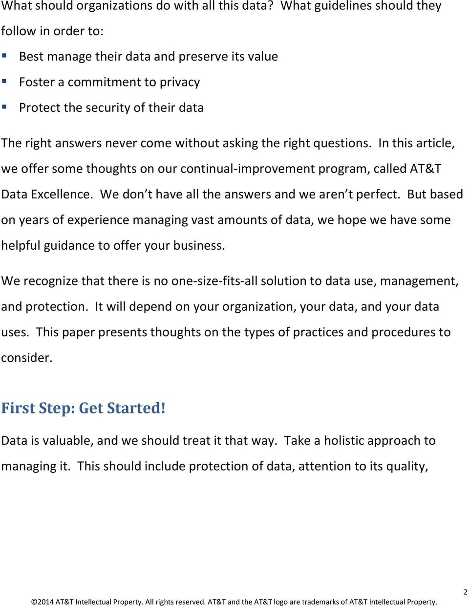asking the right questions. In this article, we offer some thoughts on our continual-improvement program, called AT&T Data Excellence. We don t have all the answers and we aren t perfect.