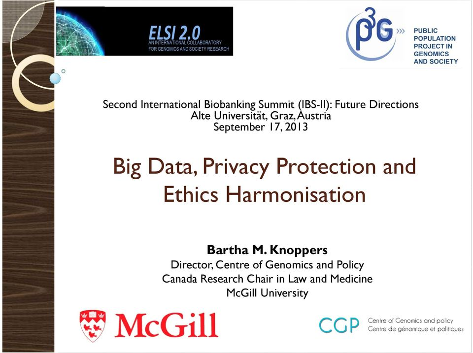Protection and Ethics Harmonisation Bartha M.