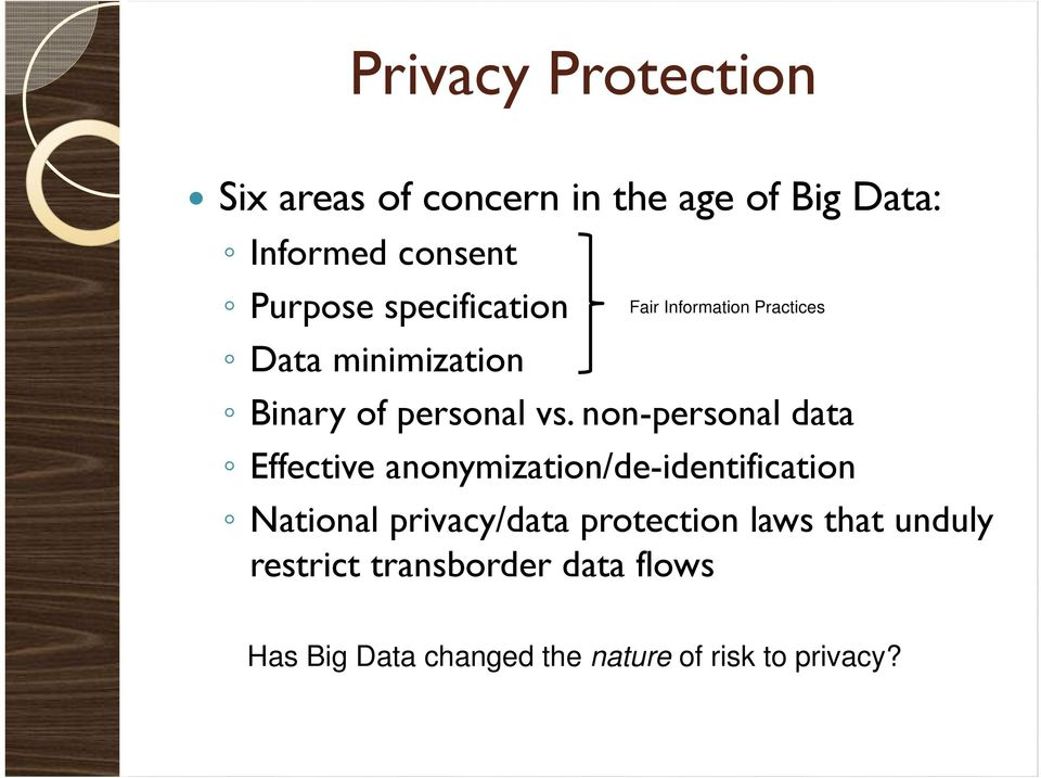 non-personal data Effective anonymization/de-identification National privacy/data