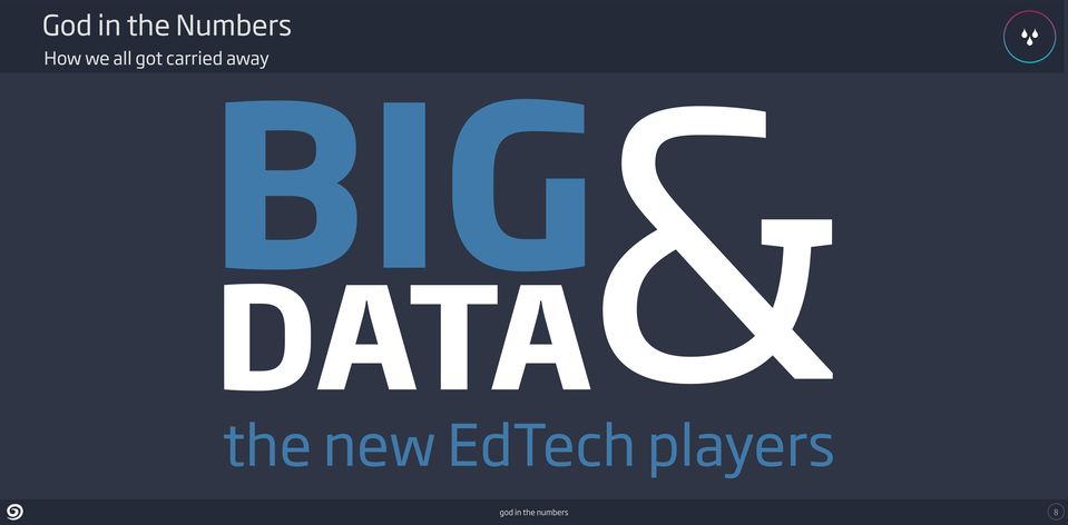 BIG DATA& the new EdTech